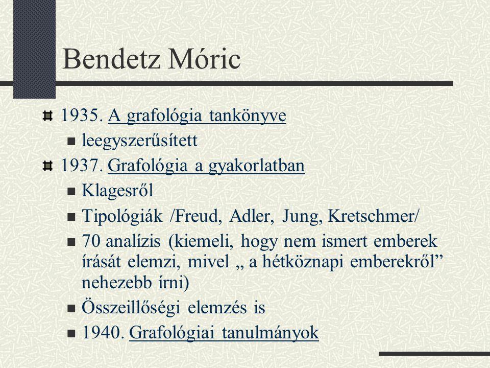 Bendetz Móric 1935. A grafológia tankönyve leegyszerűsített