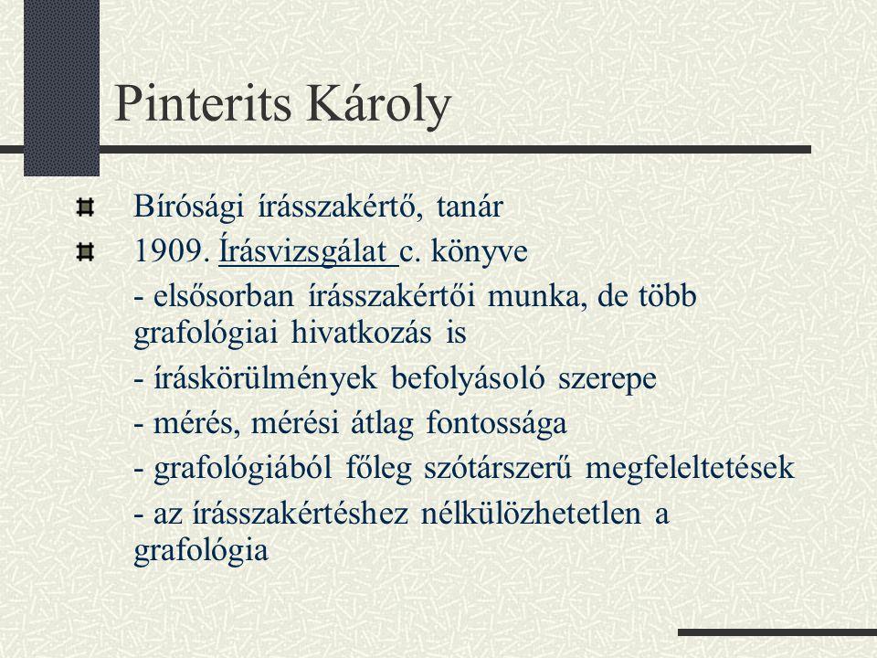 Pinterits Károly Bírósági írásszakértő, tanár