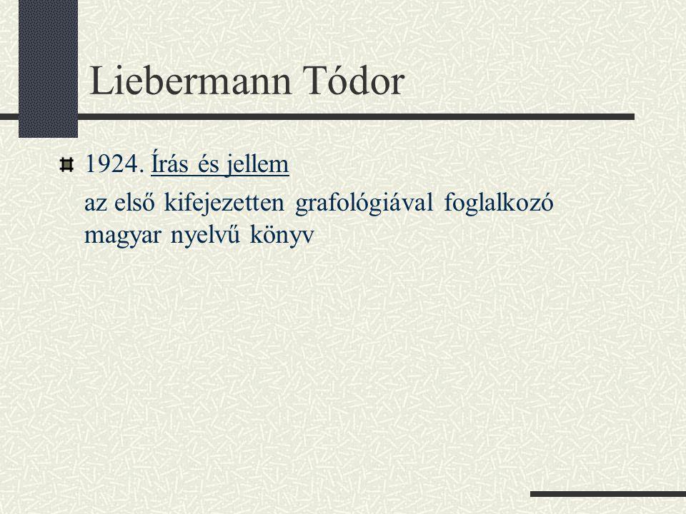 Liebermann Tódor 1924. Írás és jellem