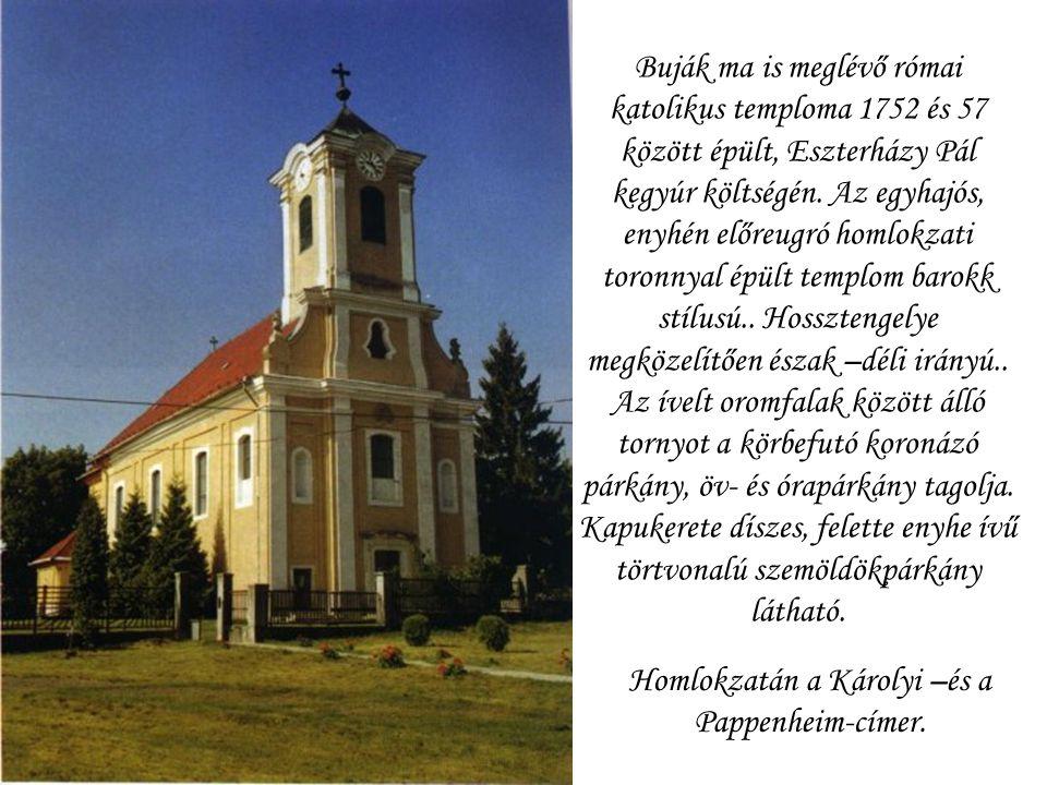Homlokzatán a Károlyi –és a Pappenheim-címer.
