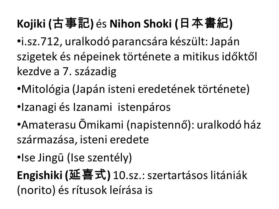 Kojiki (古事記) és Nihon Shoki (日本書紀)