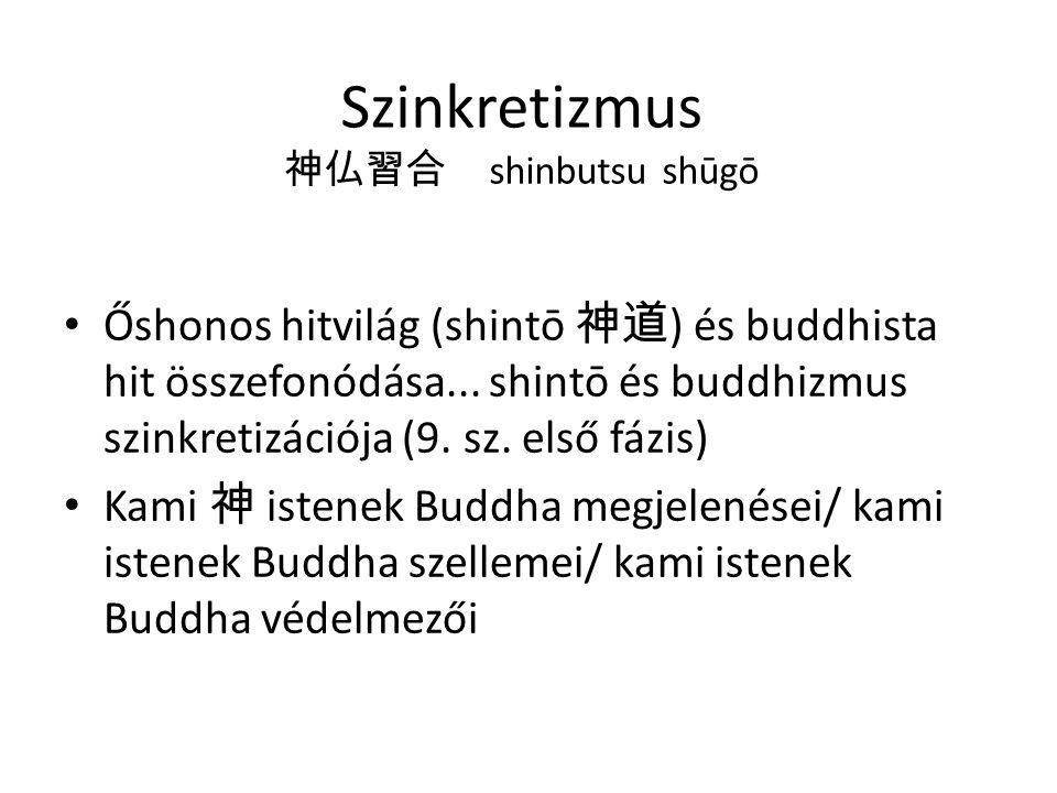 Szinkretizmus 神仏習合 shinbutsu shūgō