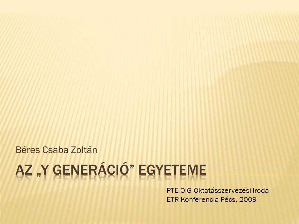 """Az """"Y generáció egyeteme"""