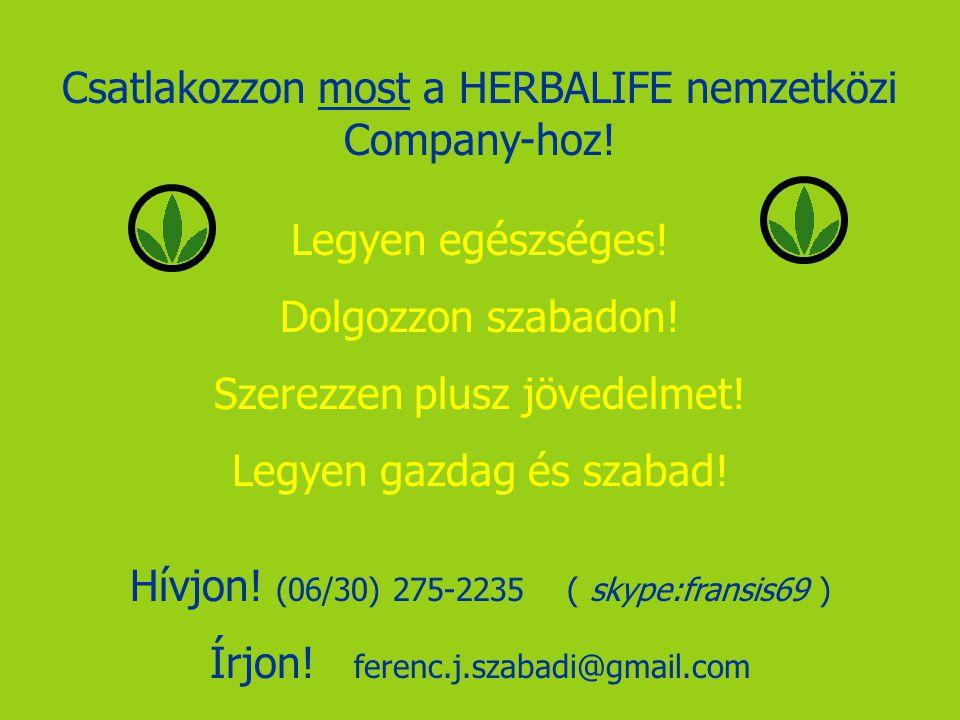 Csatlakozzon most a HERBALIFE nemzetközi Company-hoz!