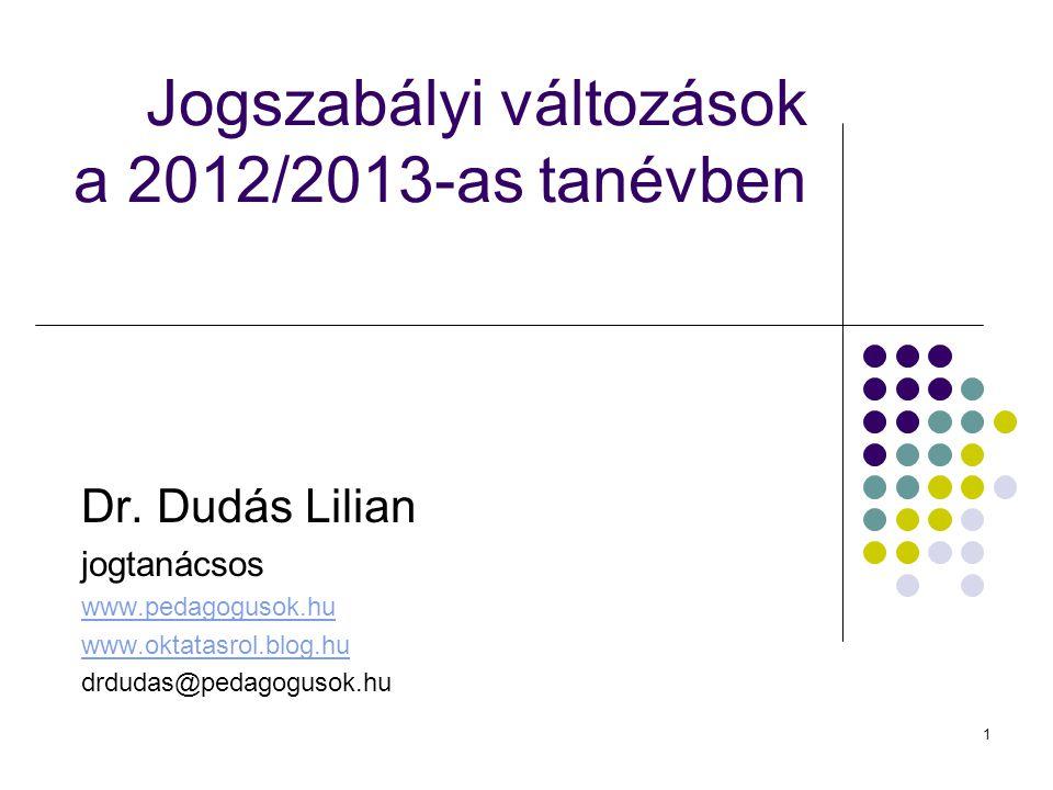 Jogszabályi változások a 2012/2013-as tanévben