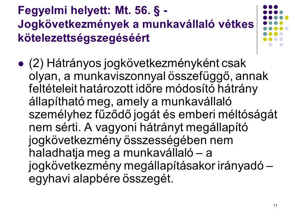 Fegyelmi helyett: Mt. 56. § - Jogkövetkezmények a munkavállaló vétkes kötelezettségszegéséért