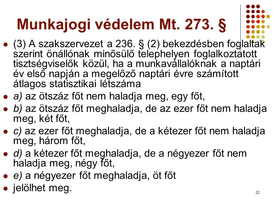 Munkajogi védelem Mt. 273. §