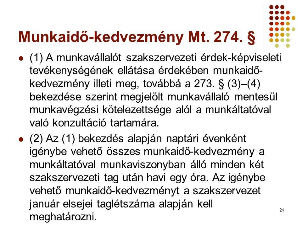 Munkaidő-kedvezmény Mt. 274. §