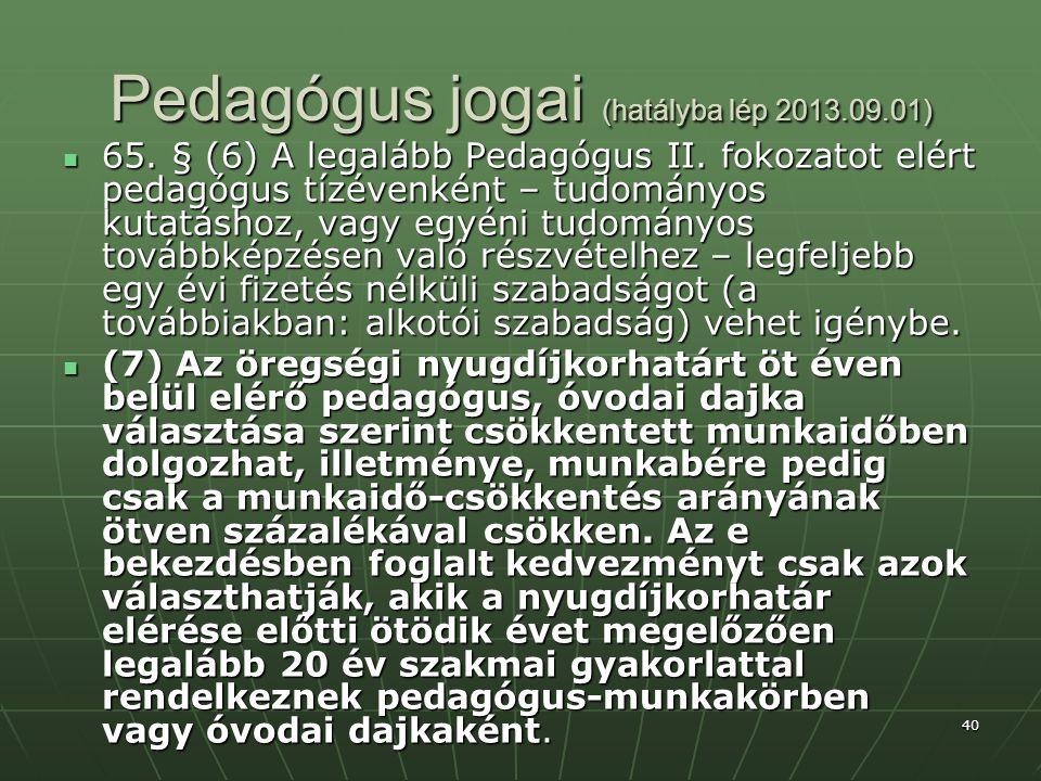 Pedagógus jogai (hatályba lép 2013.09.01)