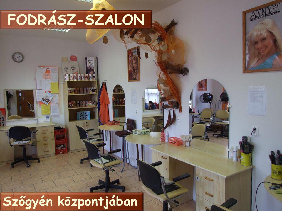 FODRÁSZ-SZALON Szőgyén központjában