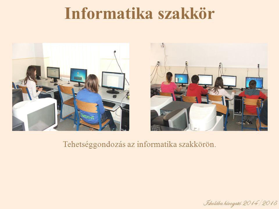 Tehetséggondozás az informatika szakkörön.