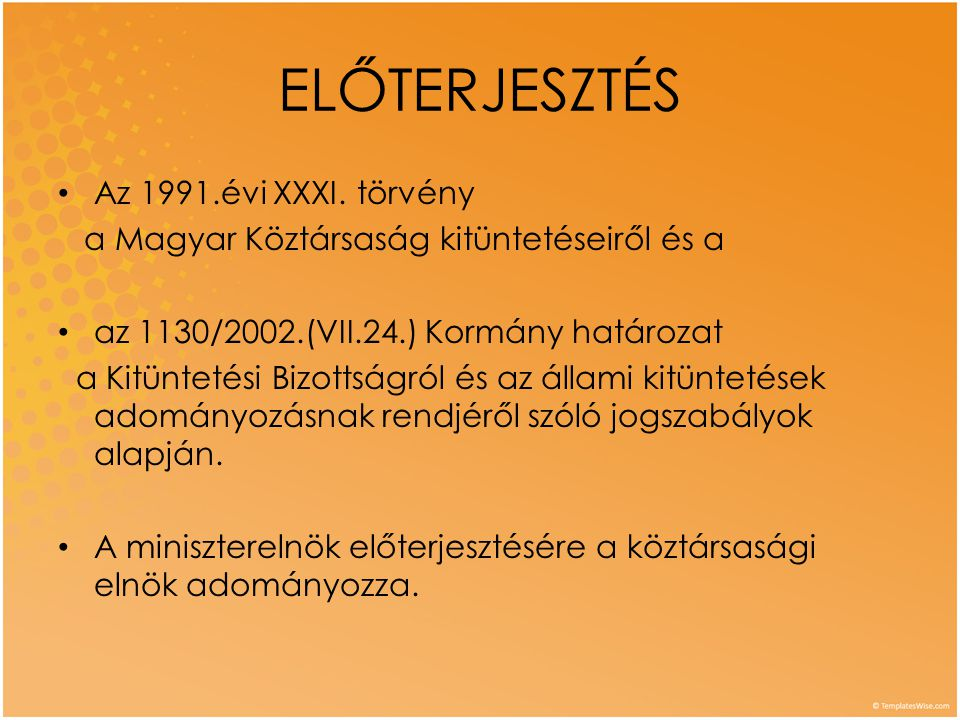 ELŐTERJESZTÉS Az 1991.évi XXXI. törvény