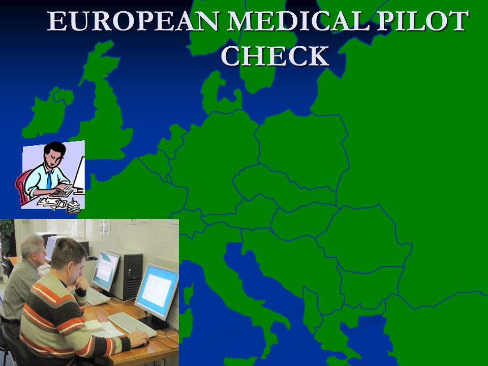 EUROPEAN MEDICAL PILOT CHECK