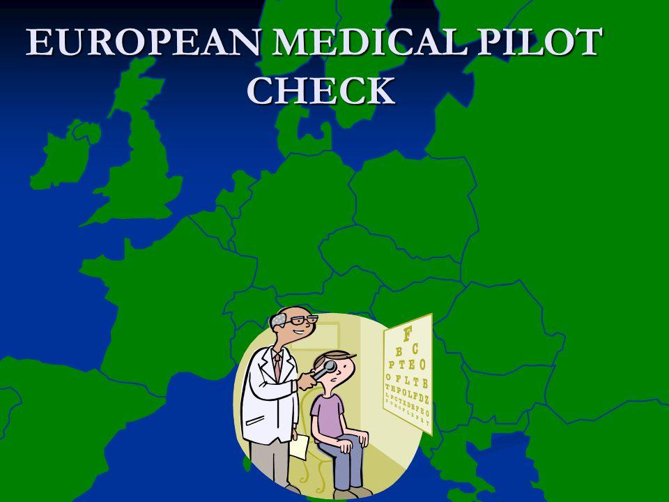 EUROPEAN MEDICAL PILOT
