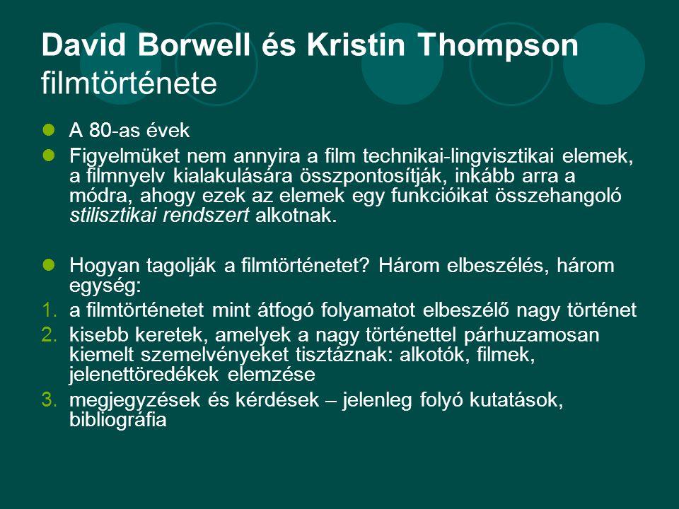 David Borwell és Kristin Thompson filmtörténete