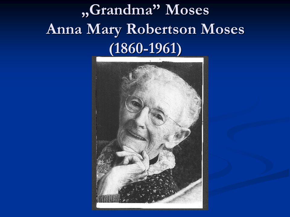 """""""Grandma Moses Anna Mary Robertson Moses (1860-1961)"""