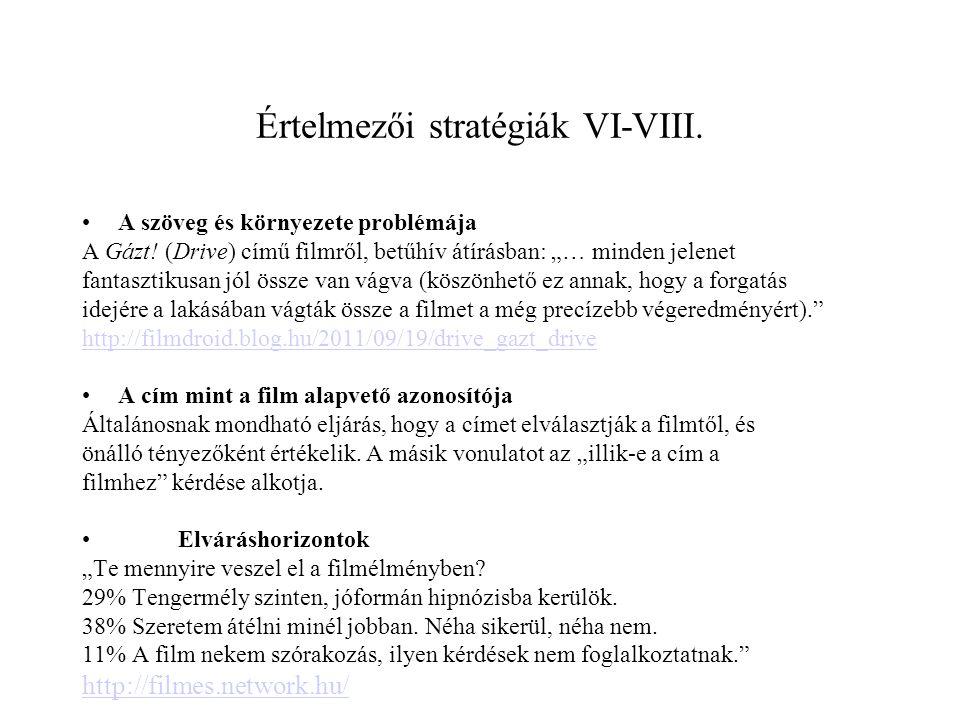 Értelmezői stratégiák VI-VIII.