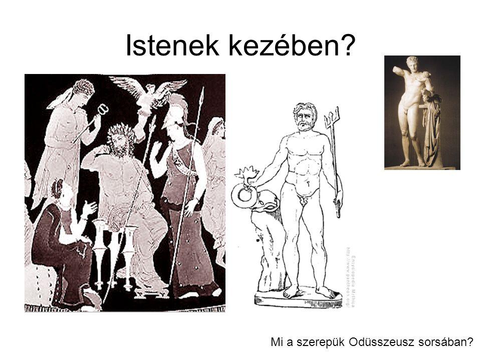 Istenek kezében Mi a szerepük Odüsszeusz sorsában