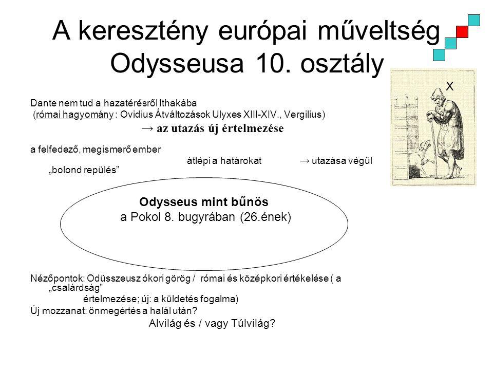 A keresztény európai műveltség Odysseusa 10. osztály