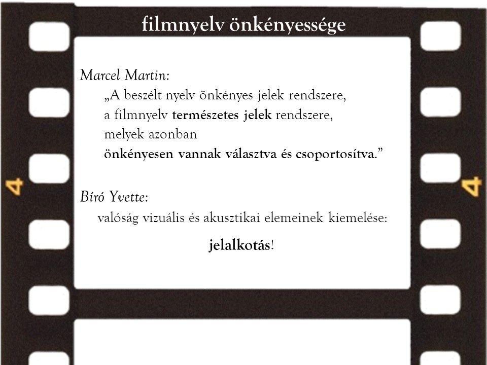 filmnyelv önkényessége