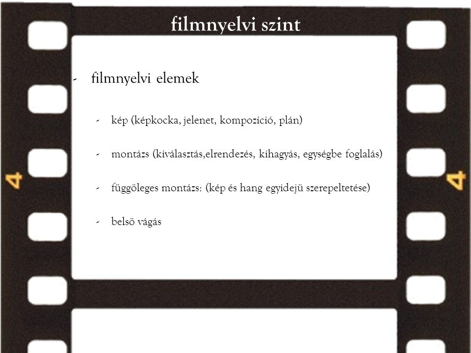 filmnyelvi szint filmnyelvi elemek