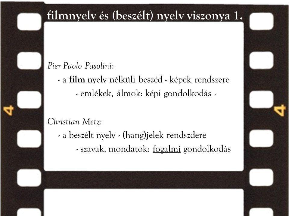 filmnyelv és (beszélt) nyelv viszonya 1.