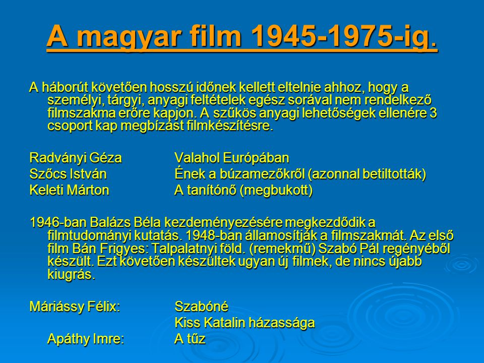A magyar film 1945-1975-ig.