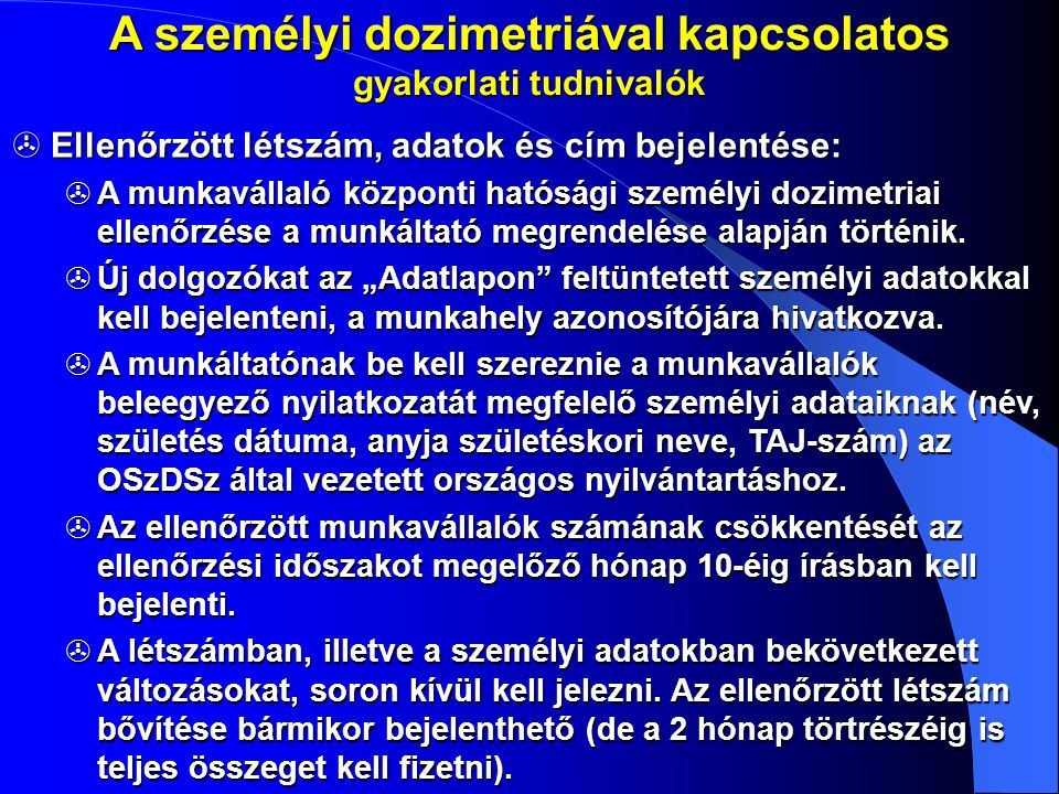 A személyi dozimetriával kapcsolatos gyakorlati tudnivalók
