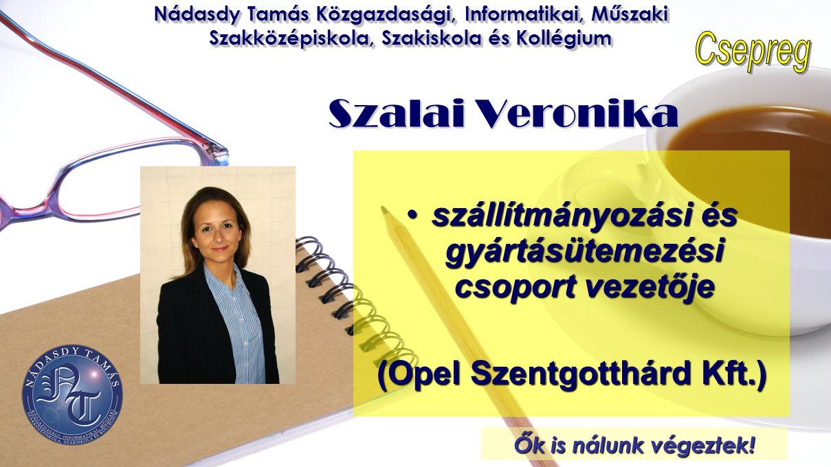 Szalai Veronika szállítmányozási és gyártásütemezési csoport vezetője