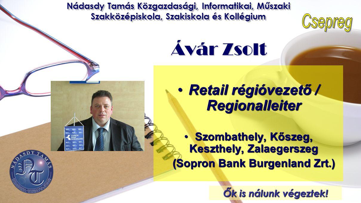 Ávár Zsolt Retail régióvezető / Regionalleiter