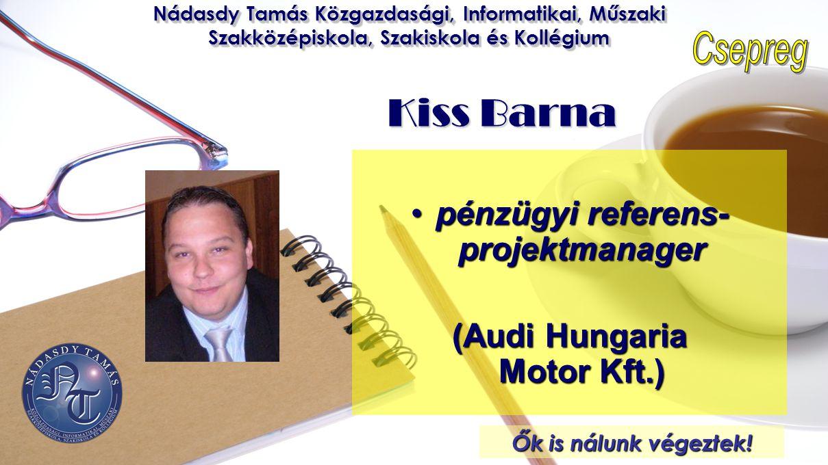 pénzügyi referens-projektmanager (Audi Hungaria Motor Kft.)