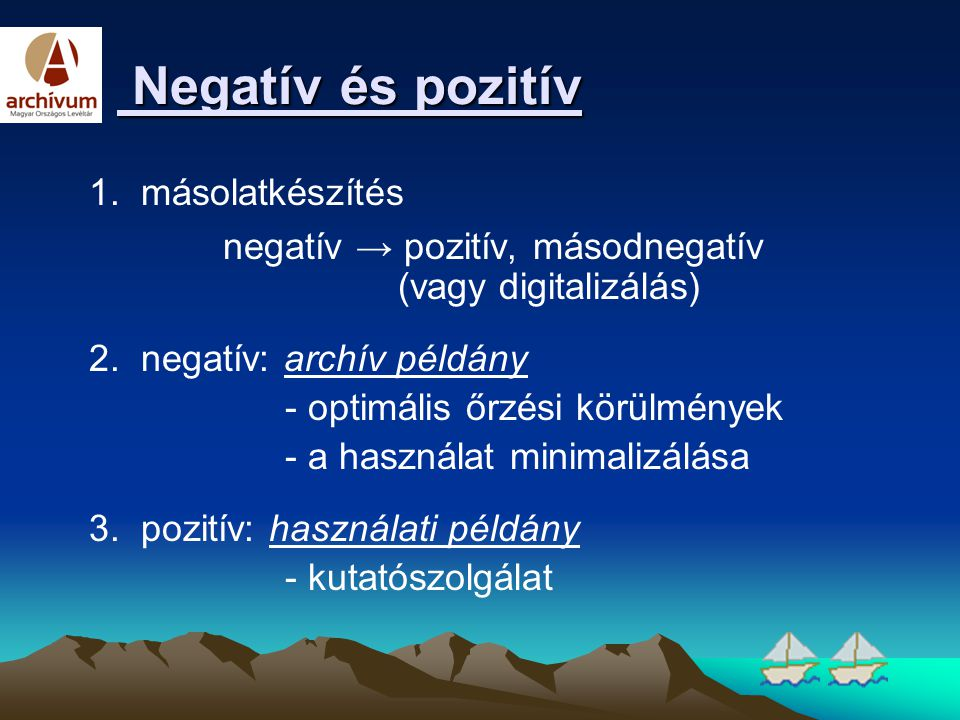 Negatív és pozitív 1. másolatkészítés