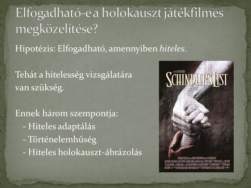 Elfogadható-e a holokauszt játékfilmes megközelítése