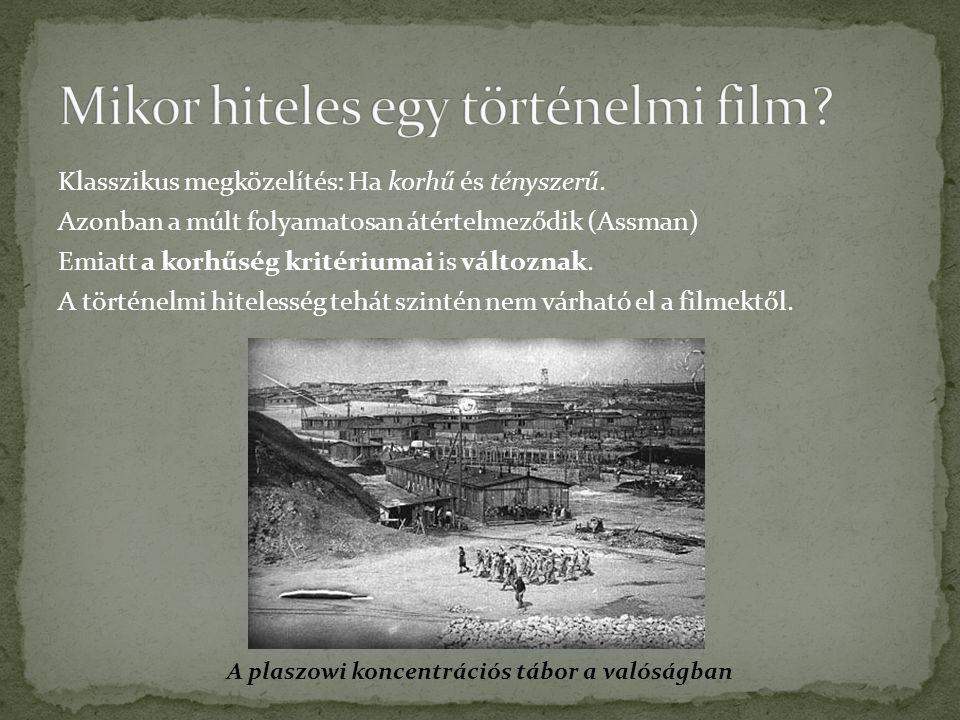 Mikor hiteles egy történelmi film