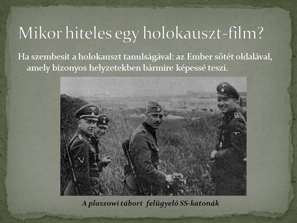 Mikor hiteles egy holokauszt-film