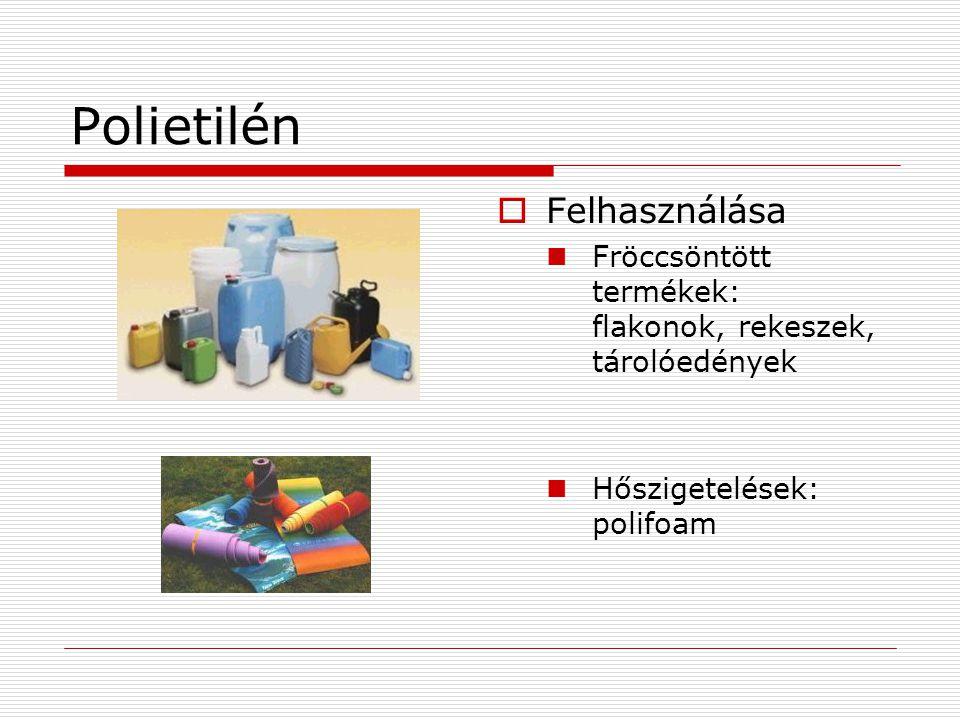 Polietilén Felhasználása