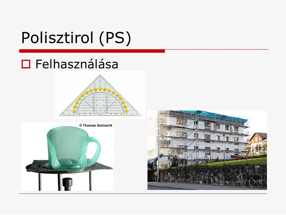 Polisztirol (PS) Felhasználása