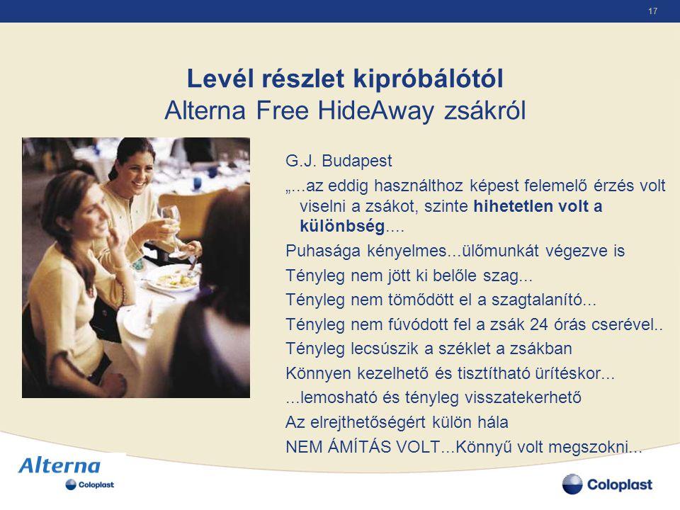 Levél részlet kipróbálótól Alterna Free HideAway zsákról