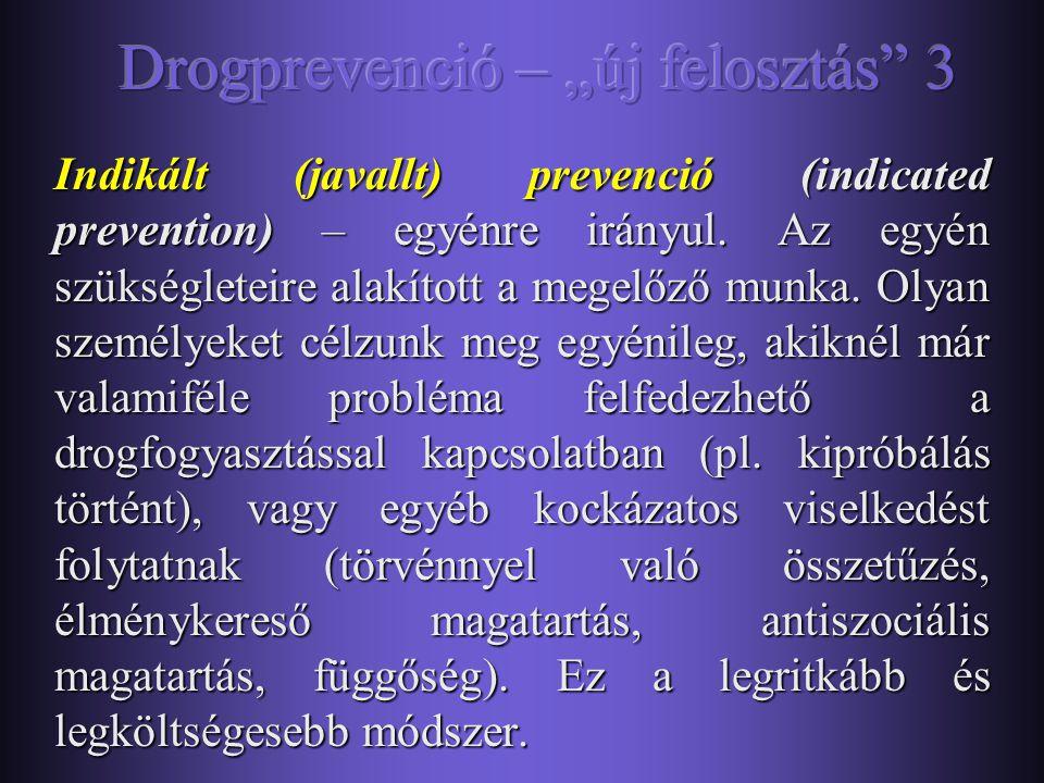 """Drogprevenció – """"új felosztás 3"""