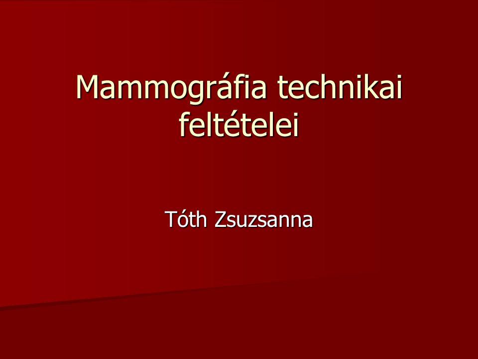Mammográfia technikai feltételei