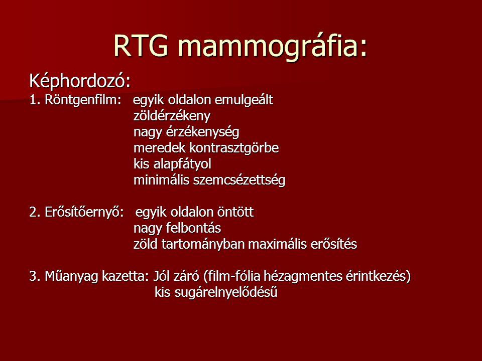 RTG mammográfia: Képhordozó: 1. Röntgenfilm: egyik oldalon emulgeált