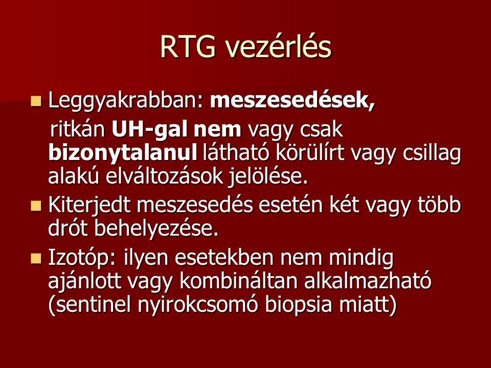 RTG vezérlés Leggyakrabban: meszesedések,