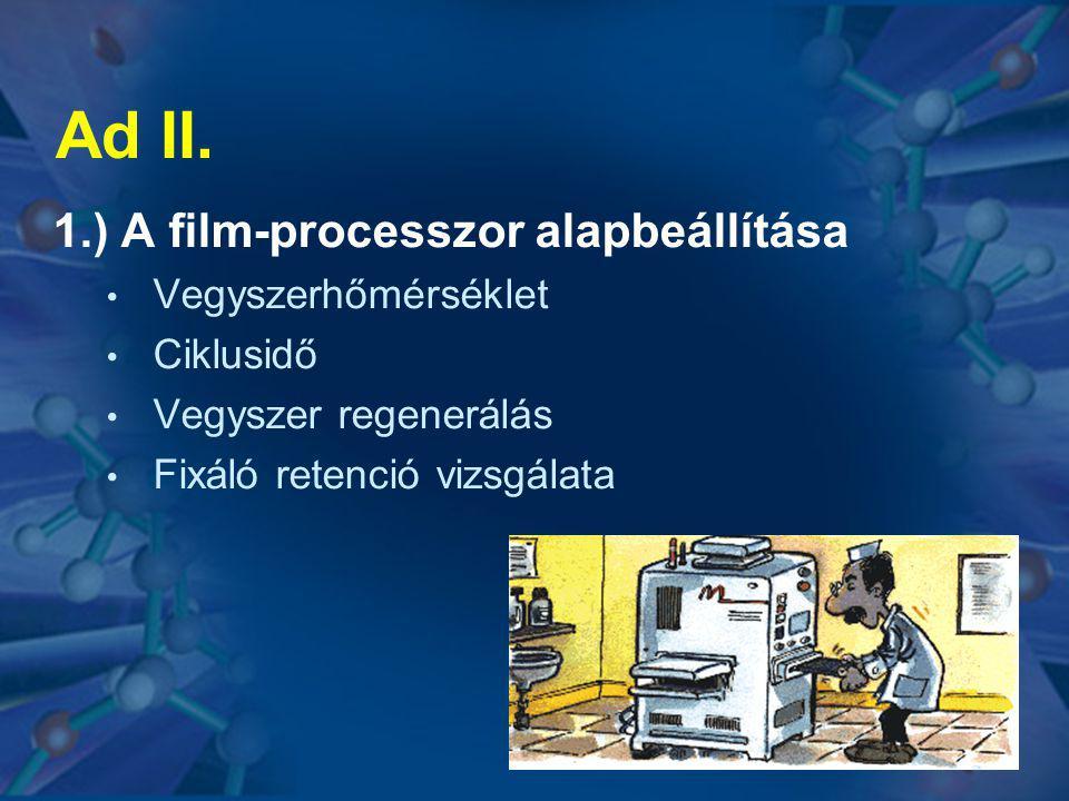 Ad II. 1.) A film-processzor alapbeállítása Vegyszerhőmérséklet