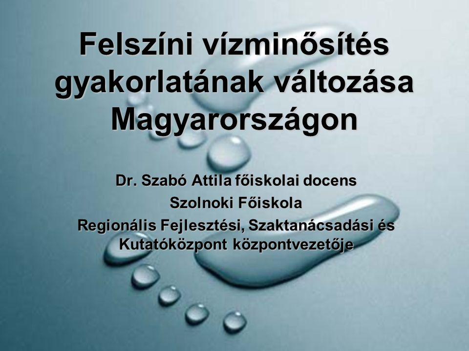 Felszíni vízminősítés gyakorlatának változása Magyarországon