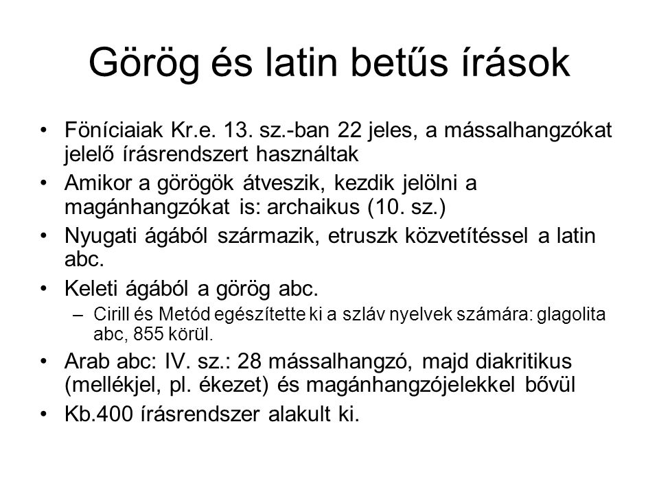 Görög és latin betűs írások