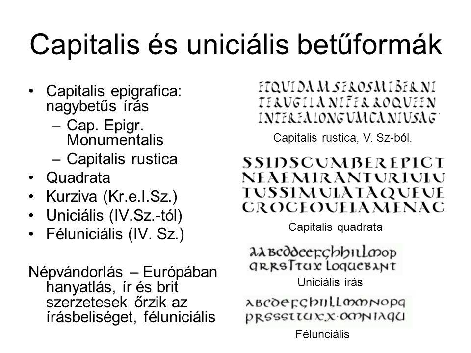 Capitalis és uniciális betűformák