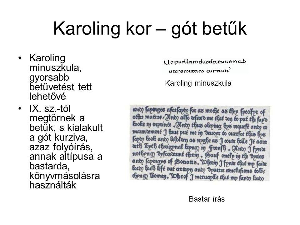 Karoling kor – gót betűk