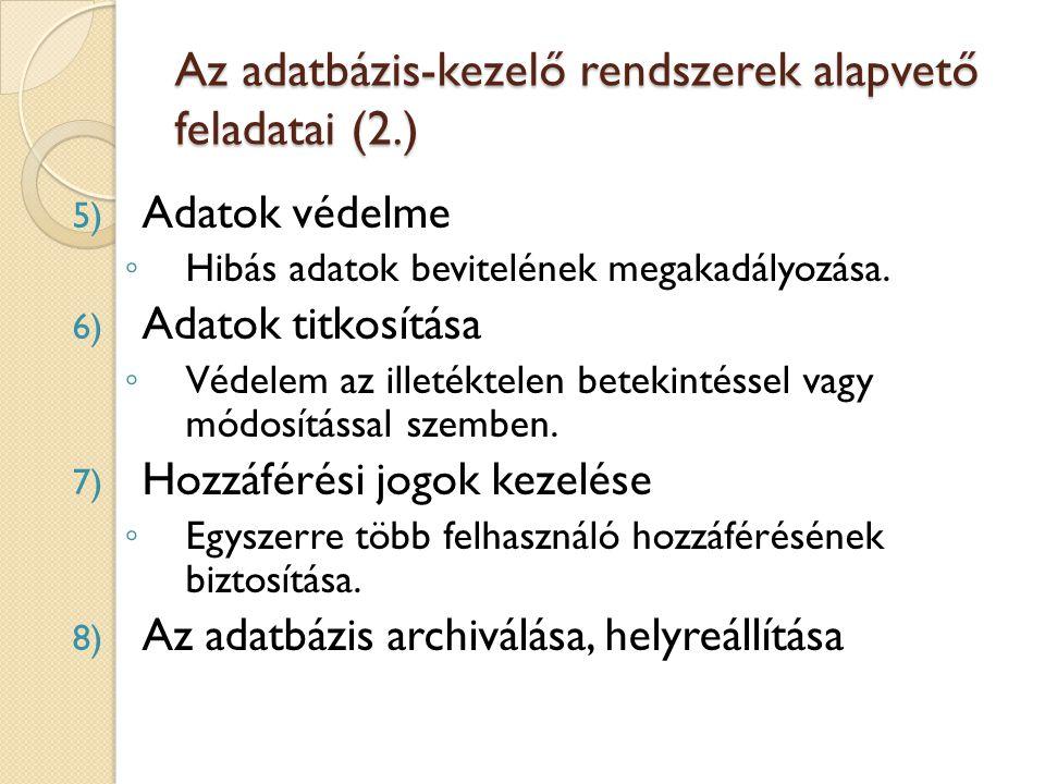 Az adatbázis-kezelő rendszerek alapvető feladatai (2.)