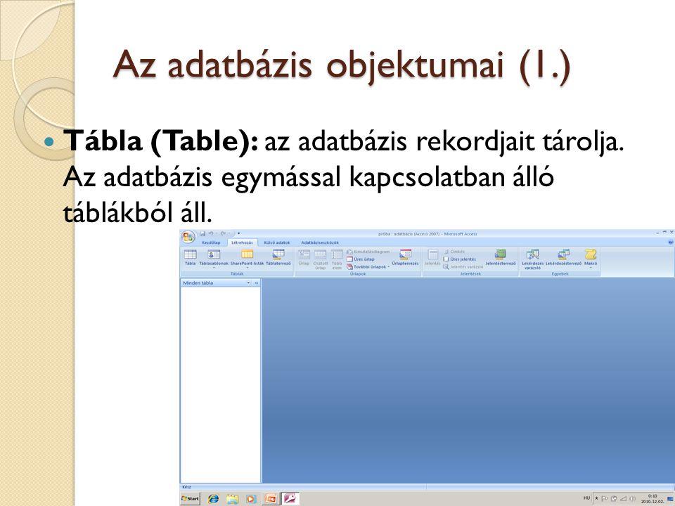 Az adatbázis objektumai (1.)
