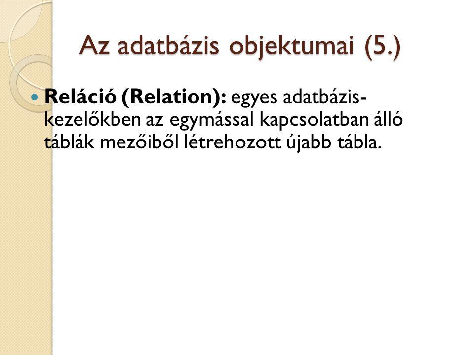 Az adatbázis objektumai (5.)